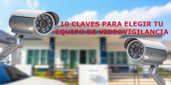 claves-para-elegir-cámara-vigilancia